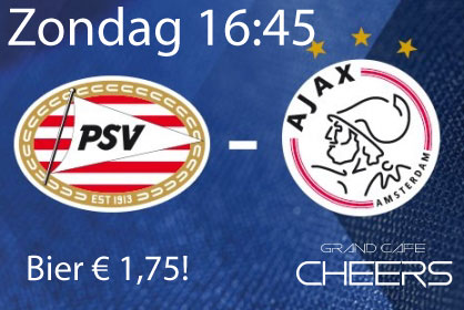 Psv – Ajax Zondag 15 april 16:45 Live! Bier € 1,75
